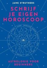 Jane Struthers , Schrijf je eigen horoscoop