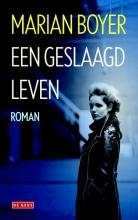 Boyer, Marian Geslaagd leven
