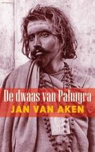 Aken, Jan van De dwaas van Palmyra