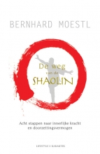 Bernhard  Moestl De weg van de Shaolin