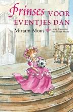 Mirjam Mous , Prinses voor eventjes dan