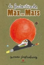 Yvonne  Jagtenberg De fantastische Max van Mars, Yvonne Jagtenberg