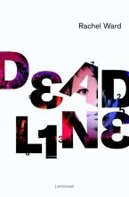 Rachel Ward , Deadline