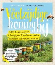 Stephanie Bruneau , De veelzijdige honingbij