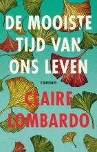 Claire Lombardo De mooiste tijd van ons leven