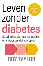 Roy Taylor , Leven zonder diabetes