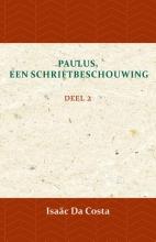Isaäc Da Costa , Paulus, een Schriftbeschouwing 2