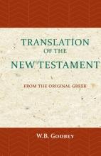 W.B. Godbey , The Translation of the New Testament