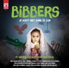 Herman Boon Rikkert Zuiderveld  Elly Zuiderveld  Marcel Zimmer, , Bibbers - Je hoeft niet bang te zijn