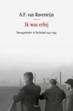 A.F. van Ravesteijn , Ik was erbij