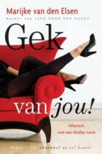 Marijke van den Elsen Gek van jou
