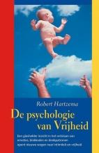 Robert  Hartzema De Psychologie van Vrijheid