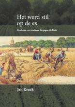 Jan Kraak , Het werd stil op de es
