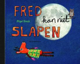 Pépé  Smit Fred kan niet slapen