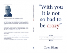 Coen Blom , With you it is not so bad to be crazy