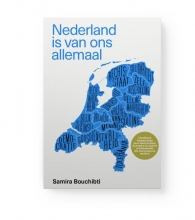 Samira Bouchibti , Nederland is van ons allemaal
