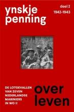 Ynskje Penning , Overlevendeel 2 1942-1943