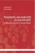 Martijn Wackers Josje Kuenen, Presenteren: wat werkt echt en wat echt niet?