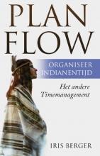Iris  Berger Plan flow, organiseer indianentijd