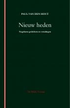 Paul van den Hout , Nieuw heden
