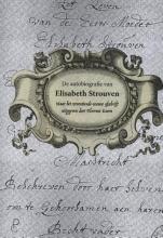 Elisabeth Strouven , De autobiografie van Elisabeth Strouven (1600-1661)