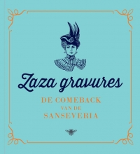 Zaza gravures / 1 De comeback van de sanseveria