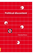 Claartje Brons , Political discontent in the Netherlands in the first decade of the 21th century