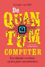 George van Hal , De quantumcomputer