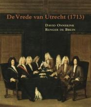 Renger de Bruin David Onnekink, De vrede van Utrecht (1713)