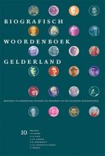 , Bekende en onbekende mannen en vrouwen uit de Gelderse geschiedenis 10
