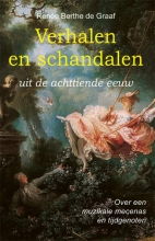 Renée Berthe de Graaf , Verhalen en schandalen uit de achttiende eeuw