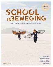Isabel  Tallir, Kirsten  Devlieger, Thomas  Remerie, Barbara  Vandorpe, Ilse  Gentier School in beweging
