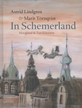 Astrid  Lindgren In schemerland