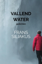 Frans  Siliakus VALLEND WATER