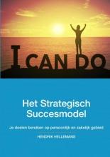 Hendrik  Hellemans Het Strategisch Succesmodel