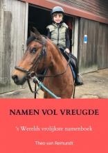 Theo van Remundt , Namen vol vreugde