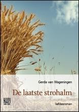 Gerda van Wageningen De laatste strohalm - grote letter uitgave