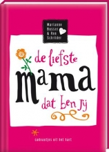 Busser, Marianne / Schroder, Ron De liefste mama dat ben jij 4 ex.