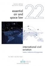 Dick van het Kaar , International Civil Aviation: Treaties, Institutions and Programmes