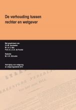 S.A.M.  Verstraelen, E.  Mak, J.C.A. de Poorter De verhouding tussen rechter en wetgever