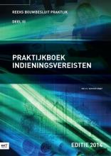 P.J. van der Graaf, Praktijkboek indieningsvereisten 2014