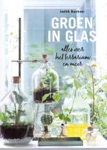 Judith Baehner , Groen in glas