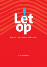 Ad van den Biggelaar Let op!