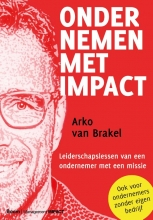 Arko van Brakel , Ondernemen met impact