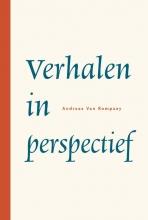 Andreas Van Rompaey , Verhalen in perspectief