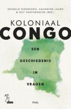 Guy Vanthemsche Amandine Lauro  Idesbald Goddeeris, Koloniaal Congo