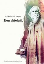 Rabindranath Tagore , Een Drieluik