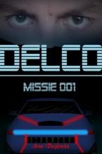 Arno Daglinckx , Delco Missie 001