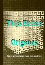 Thijs Rutten , Origenes