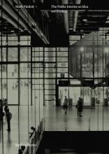 Mark Pimlott The public interior as idea and project